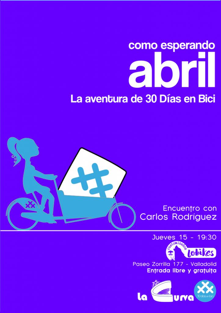 Cartel Presentación 30DEB en Lobikes Valladolid - 30 Días en Bici