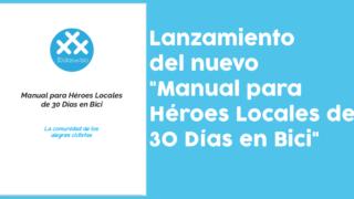 """Banner del lanzamiento del nuevo """"Manual para Héroes Locales de 30DEB"""" - 30 Días en Bici"""