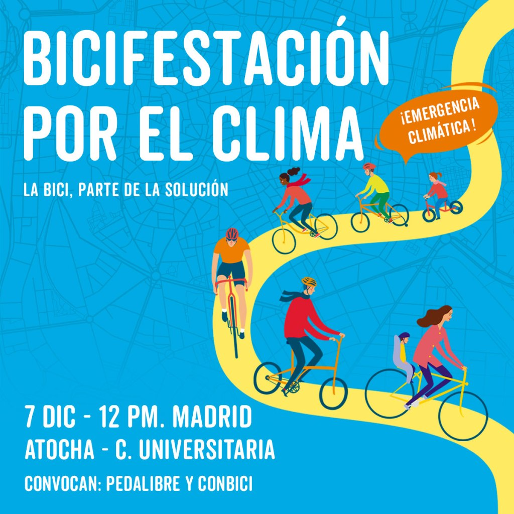 Cartel Bicifestación por el Clima en Madrid - 30 Días en Bici